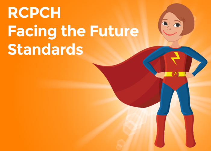 RCPCH Facing the Future standards