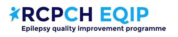 RCPCH EQIP - Epilepsy Quality Improvement Programme   RCPCH
