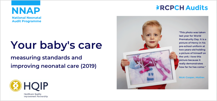 "NNAP Your baby's care - measuring standards and improving neonatal care 2019 | RCPCH audits | HQIP | ""This photo was taken for last year's World Prematurity Day. It is a picture of Henry in his pre-school uniform at two years old holding a picture of himself on the unit. I love this picture because it really demonstrates how far he has come."" - Nicki Cooper, mother"