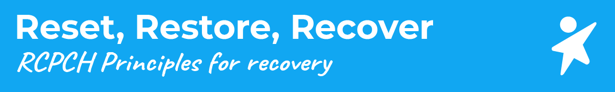 Reset, Restore, Recover | RCPCH Principles for recovery
